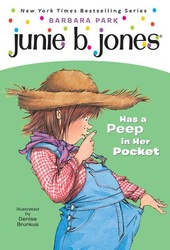Junie B. Jones Has a Peep in Her Pocket (Junie B. Jones)