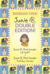 Junie B. Double Edition: Junie B., First Grader (at last!) and Junie B., First Grader Toothless Wonder (Junie B. Jones)