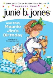 Junie B. Jones and that Meanie Jim's Birthday (Junie B. Jones)